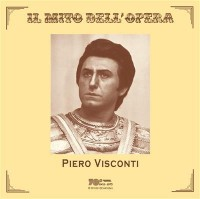 Visconti Piero:Il Mito Dell'Opera